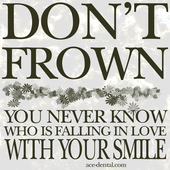 Dont frown